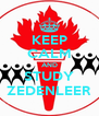 KEEP CALM AND STUDY ZEDENLEER - Personalised Poster A4 size