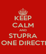 KEEP CALM AND STUPRA GLI ONE DIRECTION - Personalised Poster A4 size