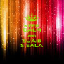 KEEP CALM AND SUAIB S SALA - Personalised Poster A4 size