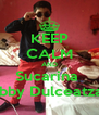 KEEP CALM AND Sucarina  loves Bobby Dulceatza Fetelor - Personalised Poster A4 size