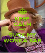 KEEP CALM AND SUCK MY WONKA BAR - Personalised Poster A4 size