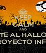 KEEP CALM AND SUMATE AL HALLOWEEN DE PROYECTO INFINITY - Personalised Poster A4 size