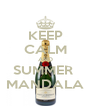 KEEP CALM AND SUMMER  MANDALA - Personalised Poster A4 size
