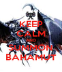 KEEP CALM AND SUMMON BAHAMUT - Personalised Poster A4 size
