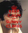 KEEP CALM AND SUNNY CLIMBS - Personalised Poster A4 size
