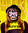 KEEP CALM AND sunny munroe - Personalised Poster A4 size