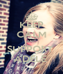 KEEP CALM AND SUPPORT  ADELE  - Personalised Poster A4 size