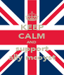 KEEP CALM AND support ally mcoyst - Personalised Poster A4 size
