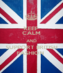 KEEP CALM AND SUPPORT BRITISH FASHION  - Personalised Poster A4 size