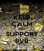 KEEP CALM AND SUPPORT BVB - Personalised Poster A4 size