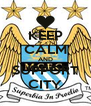KEEP CALM AND SUPPORT CITY - Personalised Poster A4 size