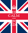 KEEP CALM AND SUPPORT EDL - Personalised Poster A4 size