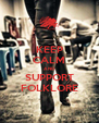 KEEP CALM AND SUPPORT FOLKLORE - Personalised Poster A4 size