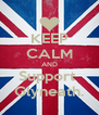 KEEP CALM AND Support  Glyneath. - Personalised Poster A4 size
