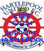 KEEP CALM AND SUPPORT  HARTLEPOOL - Personalised Poster A4 size