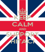 KEEP CALM AND SUPPORT HITACI - Personalised Poster A4 size