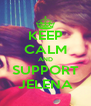 KEEP CALM AND SUPPORT JELENA - Personalised Poster A4 size