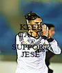 KEEP CALM AND SUPPORT JESE - Personalised Poster A4 size