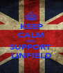 KEEP CALM AND SUPPORT  LINFIELD - Personalised Poster A4 size