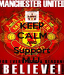 KEEP CALM AND Support M.U. - Personalised Poster A4 size