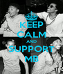 KEEP CALM AND SUPPORT MB - Personalised Poster A4 size