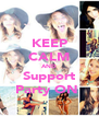 KEEP CALM AND Support Party ON  - Personalised Poster A4 size