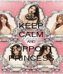 KEEP CALM AND SUPPORT PRINCESS - Personalised Poster A4 size