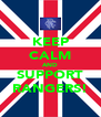 KEEP CALM AND SUPPORT RANGERS! - Personalised Poster A4 size