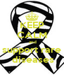 KEEP CALM  and support rare  diseases - Personalised Poster A4 size