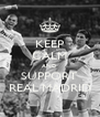 KEEP CALM AND SUPPORT REAL MADRID - Personalised Poster A4 size