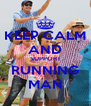 KEEP CALM AND SUPPORT RUNNING MAN - Personalised Poster A4 size