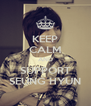 KEEP CALM AND SUPPORT SEUNG HYUN - Personalised Poster A4 size