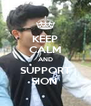 KEEP CALM AND SUPPORT SION  - Personalised Poster A4 size