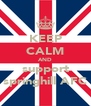 KEEP CALM AND support springhill AFC - Personalised Poster A4 size