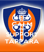 KEEP CALM AND SUPPORT TAPPARA - Personalised Poster A4 size
