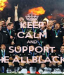 KEEP CALM AND SUPPORT THE ALLBLACKS - Personalised Poster A4 size