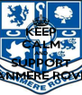 KEEP CALM AND SUPPORT TRANMERE ROVERS - Personalised Poster A4 size
