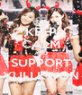 KEEP CALM AND SUPPORT YULLKWON - Personalised Poster A4 size