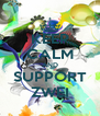 KEEP CALM AND SUPPORT ZWEI - Personalised Poster A4 size