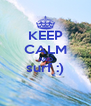 KEEP CALM AND surf :)  - Personalised Poster A4 size
