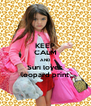 KEEP CALM AND Suri loves leopard print - Personalised Poster A4 size