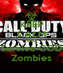 KEEP CALM AND Survive COD Zombies - Personalised Poster A4 size