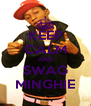 KEEP CALM AND SWAG MINGHIE - Personalised Poster A4 size