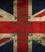 KEEP CALM AND SWAG ON no drugs - Personalised Poster A4 size