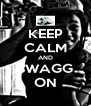 KEEP CALM AND SWAGG ON - Personalised Poster A4 size