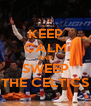KEEP CALM AND SWEEP THE CELTICS - Personalised Poster A4 size