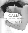KEEP CALM AND SWEET DREAMS G O N G Y O O - Personalised Poster A4 size