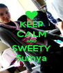 KEEP CALM AND SWEETY Sumya - Personalised Poster A4 size