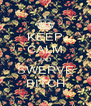 KEEP CALM AND SWERVE BITCH - Personalised Poster A4 size