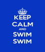 KEEP CALM AND SWIM SWIM - Personalised Poster A4 size